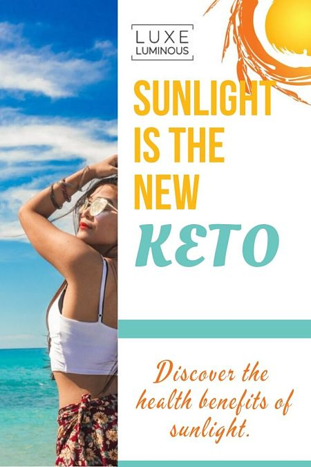 sunlight is the new keto