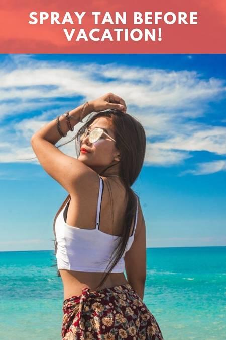 spray tan before vacation