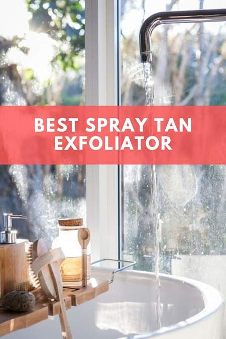 best spray tan exfoliator