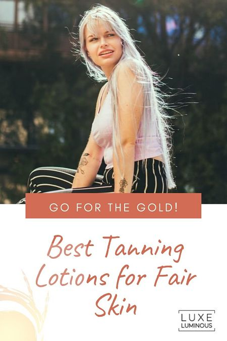 best tanning lotion for fair skin