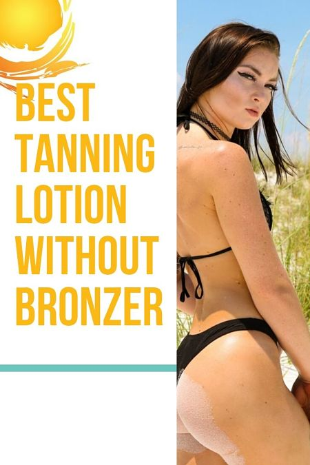 best tanning lotion without bronzer