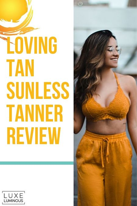 loving tan review