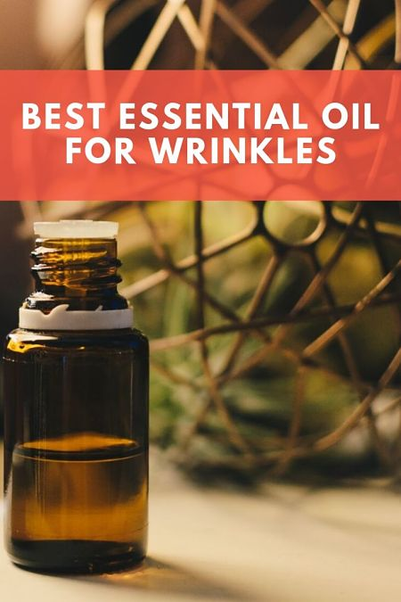 best essential oil for wrinkles