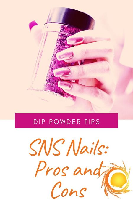 SNS Nails Pros and Cons