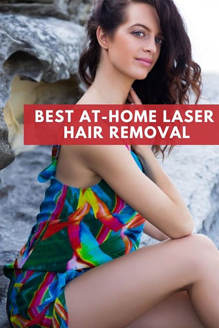 best at-home laser hair removal