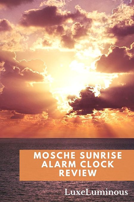 Mosche Sunrise Alarm Clock Review