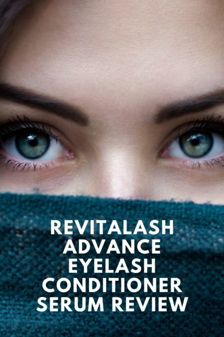 Revitalash Advanced Eyelash Conditioner Serum Review