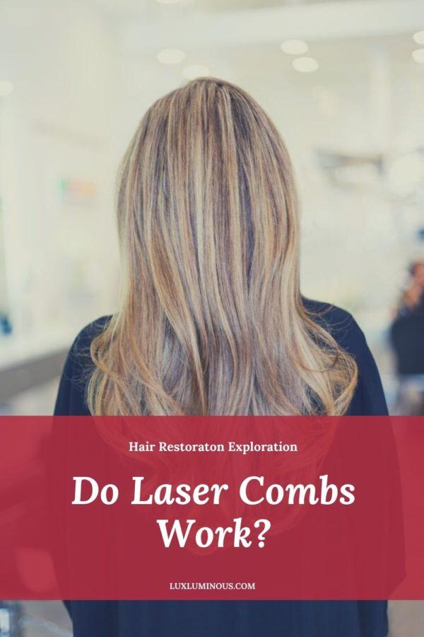 Do Laser Combs Work