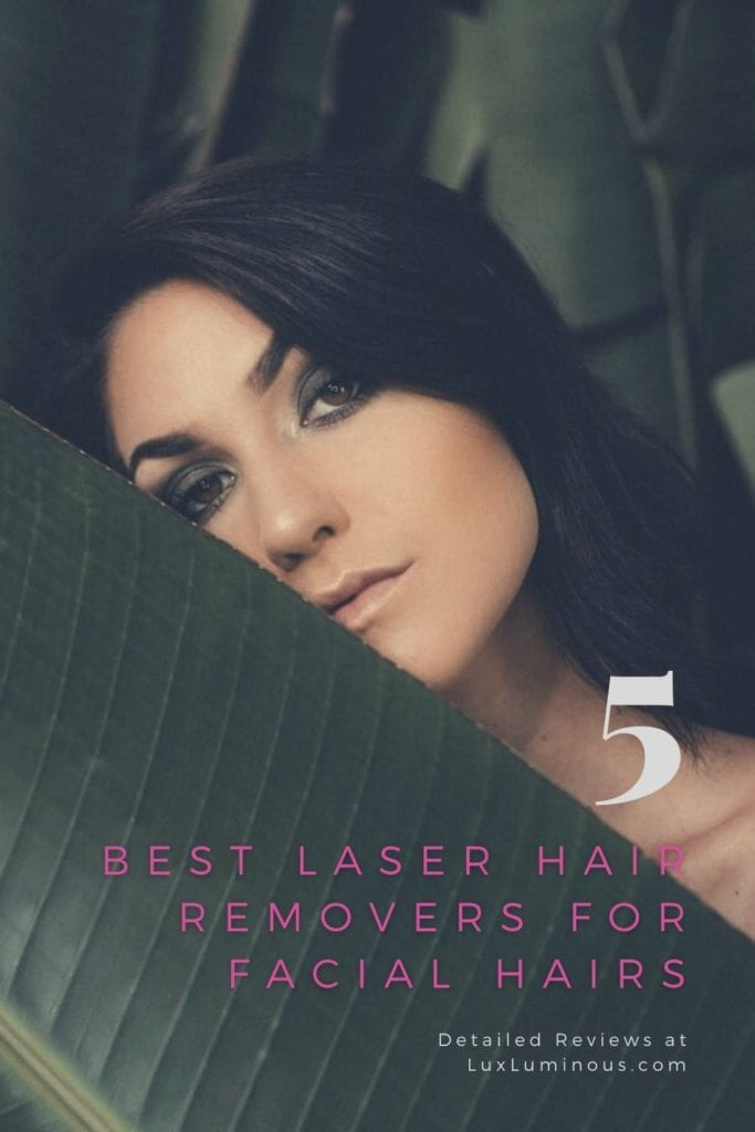 Laser Hair Removers for Face
